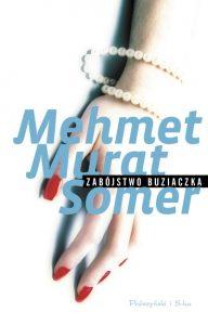 Zabójstwo Buziaczka Mehmet Murat Somer okładka